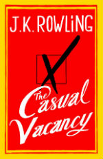 The Casual Vacancy, J.K. Rowling, cover