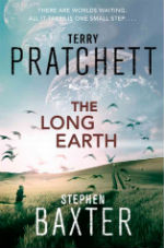 The Long Earth, Terry Pratchett and Stephen Baxter