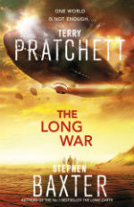The Long War, Terry Pratchett and Stephen Baxter